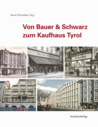 Von Bauer & Schwarz zum Kaufhaus Tyrol