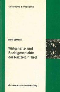 Wirtschafts- und Sozialgeschichte der Nazizeit in Tirol