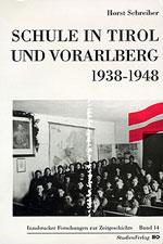 Schule in Tirol und Vorarlberg 1938-1948